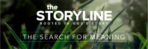 The Storyline | True Worship