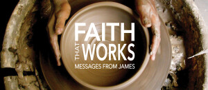 Faith that Works | Taming the Tongue