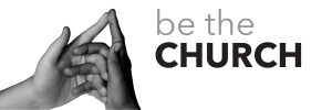 Be the Church | A Family