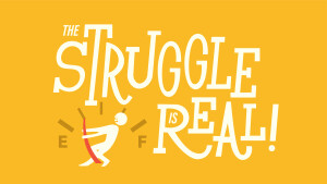 The Struggle is Real | Relational Health