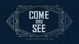 The Surpassing Greatness of Jesus! | Come and See: The Gospel of John
